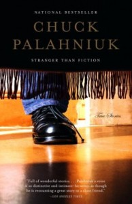 Palahniuk Stranger than Fiction
